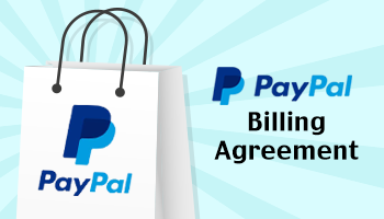 [500JPY Coupon Giveaway] Try PayPal & Sign Billing Agreement