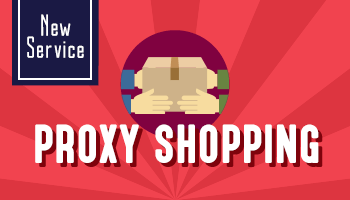 Proxy Shopping Service Start! *The offer is over