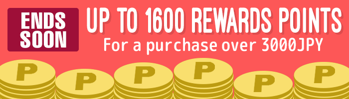 Spend 3,000 JPY or More & Earn Up To 1600 POINTS!