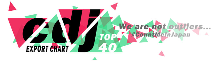 CDJ TOP 40! New Update: July 27th - Aug 2nd