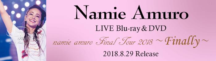 "[10% OFF] ""namie amuro Final Tour 2018 - Finally -"" DVD/BD for Pre-order"