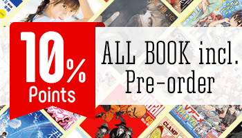 10% Points for ALL BOOK Purchase of 2,500 JPY or more