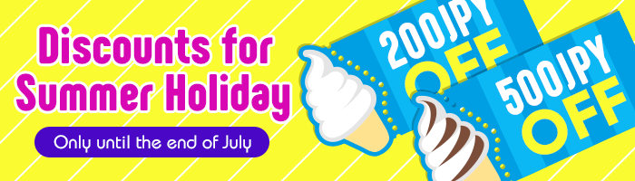 [MAX 700 JPY OFF] Discounts for Summer Holiday!
