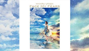 "Hikaru Utada New Single ""Face My Fears"" for ""KINGDOM HEARTS III"""