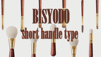BISYODO Series Short Handle Lineup Added!