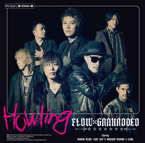 "FLOW >> Single ""Howling"" (Feat. GranRodeo) KSCL-3013"