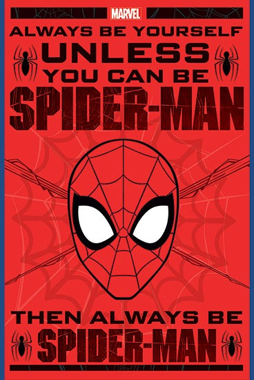 SPIDERMAN Always Be Yourself Poster