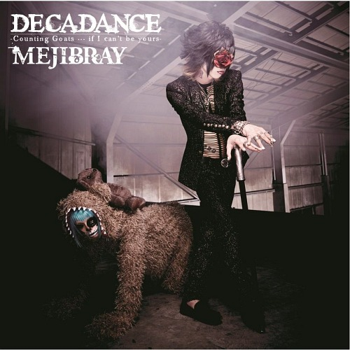 DECADANCE - Counting Goats       if I can't be yours - [w/ DVD, Limited  Edition / Type B]