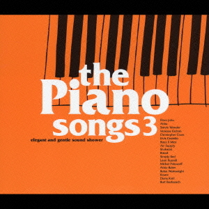 Cdjapan The Piano Songs 3 V A Cd Album