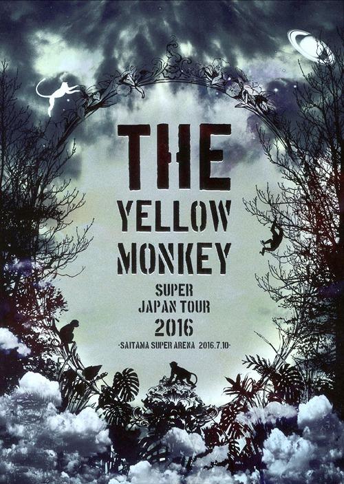 The Yellow Monkey Super Japan Tour 2016 Saitama Super Arena 2016 7 10