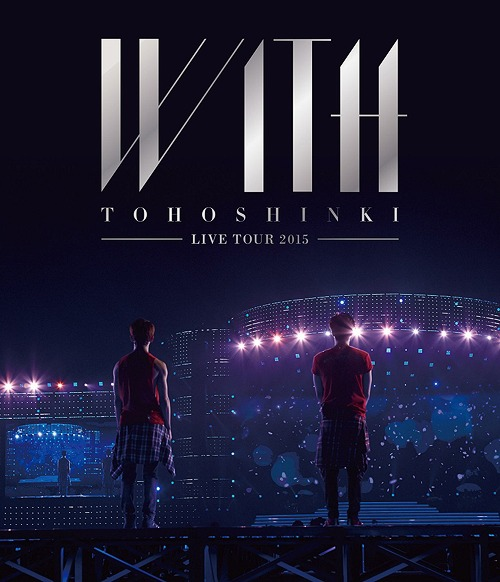 [Concert] Tohoshinki (DBSK) Live Tour 2015 WITH