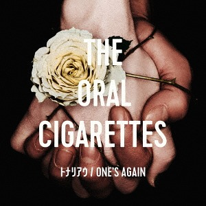 [Album/Single] THE ORAL CIGARETTES - Tonariau (トナリアウ)