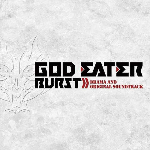 GOD EATER BURST OST.zip Full