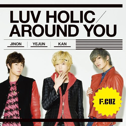 [Single] F.CUZ – LUV HOLIC / AROUND YOU (Japanese)