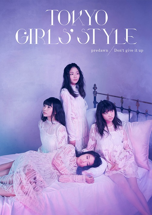 predawn / Don't give it up / TOKYO GIRLS' STYLE
