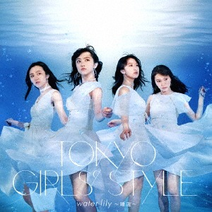 water lily - Suiren - / Tokyo Girls' Style