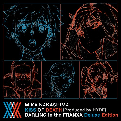 KISS OF DEATH (Produced by HYDE) DARLING in the FRANXX Deluxe Edition  [Limited Anime Edition, w/ Blu-ray]