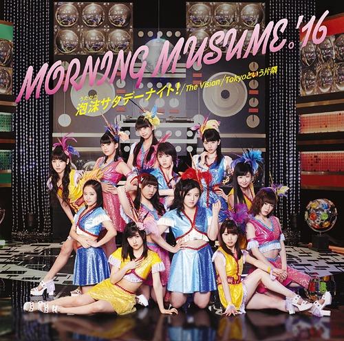 Utakata Saturday Night / The Vision / Tokyo to Iu Katasumi / Morning Musume.'16