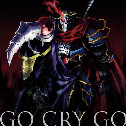 CDJapan Overlord II Anime Intro Theme Go Cry Regular Edition OxT CD Maxi
