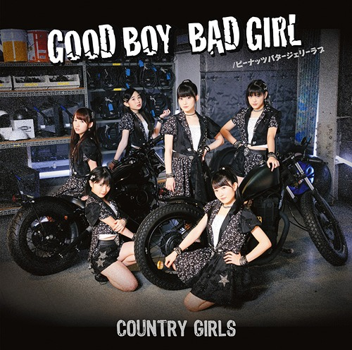Good Boy Bad Girl / Peanuts Butter Jelly Love / Country Girls