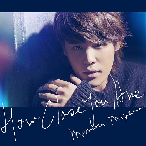[PV] Miyano Mamoru - HOW CLOSE YOU ARE