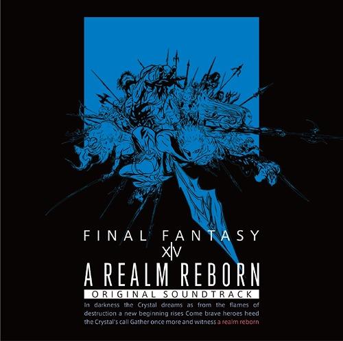 A REALM REBORN: FINAL FANTASY XIV Original Soundtrack [Blu-ray Disc Music]