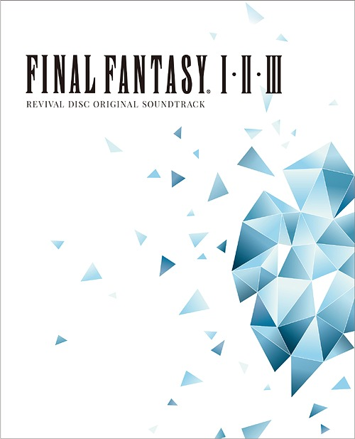 FINAL FANTASY I II III Original Soundtrack Revival Disc [Blu-ray Disc / OST  with Footage]