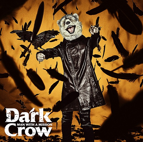 Image of MAN WITH A MISSION - Dark Crow