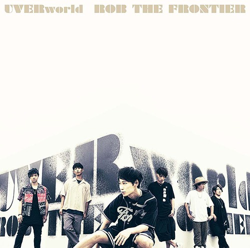 Image of UVERworld - ROB THE FRONTIER