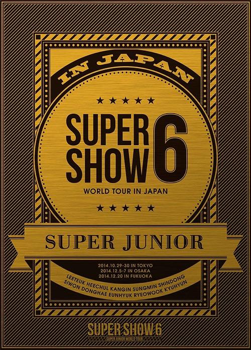 SUPER JUNIOR World Tour Super Show 6 in Japan [Limited Edition]