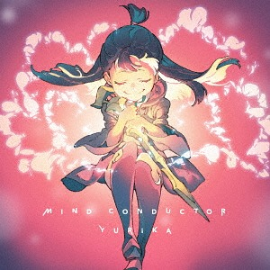 [Album/Single] Mind Conductor-YURiKA