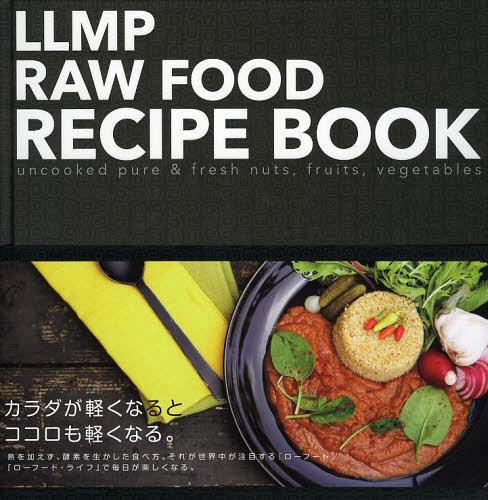 Llmp Raw Food Recipe Book Uncooked Pure Fresh Nuts Fruits Vegetables