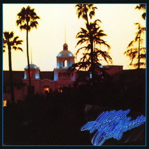 Hotel California [SACD Hybrid]