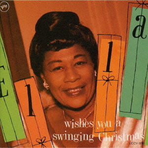 Ella Wishes You A Swinging Christmas.Wish You A Swinging Christmas
