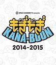 SPACE SHOWER TV presents Mogi Mogi Kana-boon 2014-2015