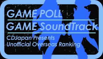 [Final Results are In!] Vote For Most Popular GAME Soundtrack Album [2018 Poll]