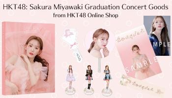 HKT48: Sakura Miyawaki Graduation Concert Goods from HKT48 Official Online Shop [Proxy Shopping Feature]
