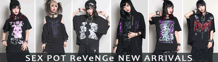 SEX POT ReVeNGe New Arrivals