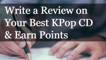 [LTD Offer] Write a Review on Best KPop CD & Earn Points