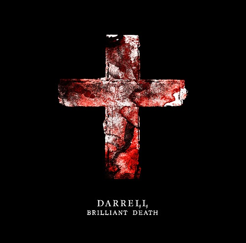 Image of DARRELL - BRILLANT DEATH